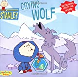 Stanley: Crying Wolf - Book #8 (Playhouse Disney)