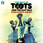 Pressure Drop: The Best Of Toots & Th...