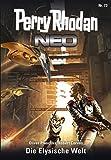 Perry Rhodan Neo 73: Die Elysische Welt: Staffel: Protektorat Erde (Perry Rhodan Neo Paket)