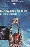 echange, troc Paul Grimshaw, Adrian Burden - Biomécanique du sport et de l'exercice