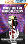 Monsters and Magical Sticks There Is...