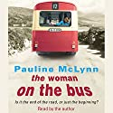 The Woman on the Bus Audiobook by Pauline McLynn Narrated by Pauline McLynn