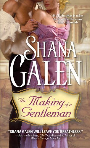 Making of a Gentleman by Shana Galen