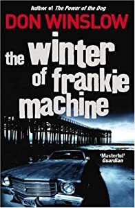 "Cover of ""The Winter of Frankie Machine"""