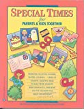 img - for Special Times for Parents & Kids Together book / textbook / text book
