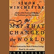 The Map That Changed the World: William Smith and the Birth of Modern Geology | [Simon Winchester]