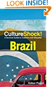Cultureshock Brazil (Cultureshock Brazil: A Survival Guide to Customs & Etiquette)