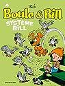 Boule et Bill, tome 4 : Syst�me Bill par Roba