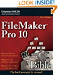 FileMaker Pro 10 Bible w/WS