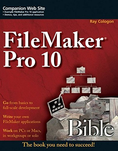 FileMaker Pro 10 Bible (Filemaker Pro 10 Advanced compare prices)