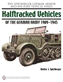img - for Halftracked Vehicles of the German Army, 1909-1945 book / textbook / text book