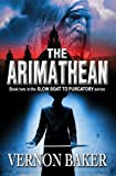 img - for The Arimathean (Slow Boat To Purgatory Book 2) book / textbook / text book
