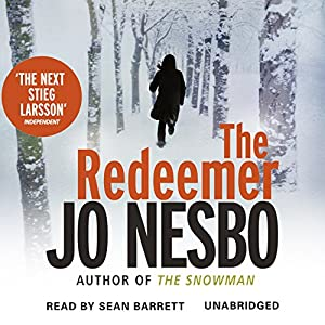 The Redeemer: A Harry Hole Thriller, Book 6 | [Jo Nesbo]