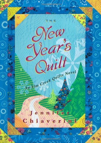 Image of The New Year's Quilt (Elm Creek Quilts Series #11)