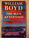 The Blue Afternoon. William Boyd