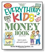 The Everything Kids' Money Book: Earn it, save it, and watch it grow! (Everything Kids Series)