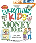 The Everything Kids' Money Book: Earn...