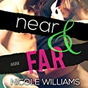 Near & Far: Lost & Found, Book 2 (       UNABRIDGED) by Nicole Williams Narrated by Kate Metroka