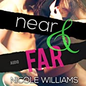 Near & Far: Lost & Found, Book 2 | [Nicole Williams]