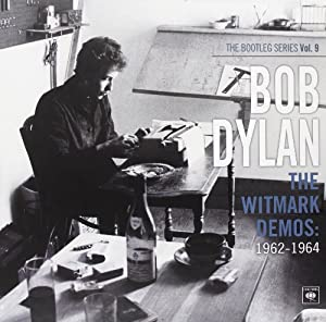 The Witmark Demos: 1962-1964 (The Bootleg Series Vol. 9) (Vinyl)