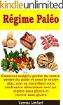 R�gime Pal�o - Comment maigrir, perdr...