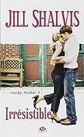 Lucky Harbor, tome 1 : Irrésistible