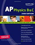 Kaplan AP Physics B & C, 2008 Edition