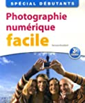 Photographie num�rique facile