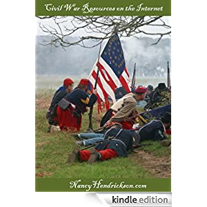 Civil War Resources on the Internet Nancy Hendrickson