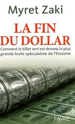 Dollar: le début de la fin de Myret Zaki