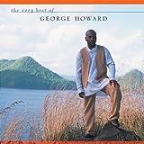 echange, troc George Howard - The Very Best Of George Howard