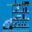 In Office Hours Audiobook by Lucy Kellaway Narrated by Alison Reid