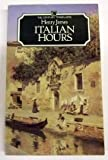 Italian Hours (Century Travellers) (0712695710) by James, Henry