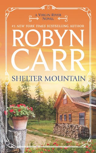 Shelter Mountain (A Virgin River Novel) by Robyn Carr