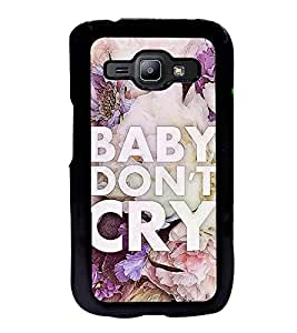 Fuson Premium 2D Back Case Cover Baby don't cry With Multi Background Degined For Samsung Galaxy J1::Samsung Galaxy J1 J100F