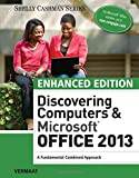 img - for Enhanced Discovering Computers & Microsoft Office 2013: A Combined Fundamental Approach (Microsoft Office 2013 Enhanced Editions) book / textbook / text book