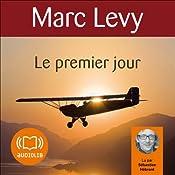 Le premier jour (Keira et Adrian 1) | Marc Levy