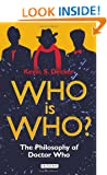 Who is Who?: The Philosophy of Doctor Who (Dr Who)