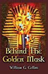 Behind the Golden Mask (English Edition)