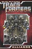 Transformers: Revenge of the Fallen Movie Prequel - Alliance