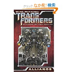 Transformers, Revenge of the Fallen Movie Prequel - Alliance