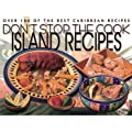 Don't stop the cook: island recipes