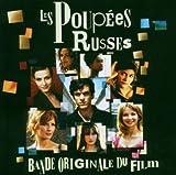 echange, troc Artistes Divers - Les Poupées russes (BOF)