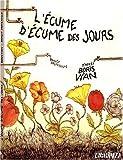 echange, troc Benoît Preteseille - L'Ecume d'Ecume des jours : D'après Boris Vian
