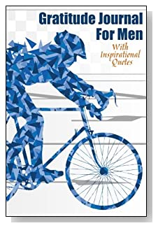 Gratitude Journal For Men – With Inspirational Quotes. For the competitive man or bicycle enthusiast. Competitive cyclist in blue is the cover of this 5-minute gratitude journal for the busy man.
