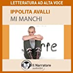 Mi manchi | Ippolita Avalli