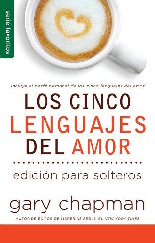 Los Cinco Lenguajes del Amor (Serie Favoritos)