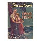 Showdown ~ Errol Flynn