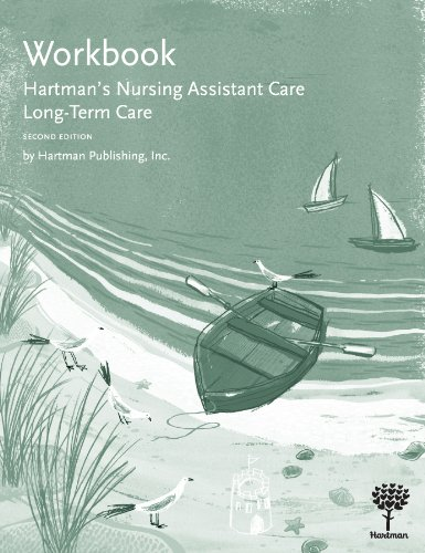 Workbook for Hartman's Nursing Assistant Care: Long-Term...