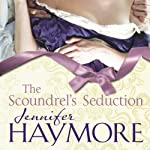 The Scoundrel's Seduction | Jennifer Haymore